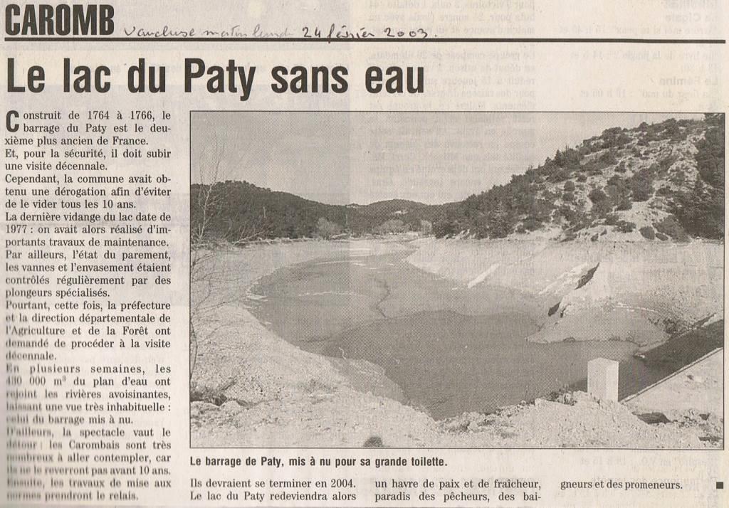 En 2003, le lac est vidé